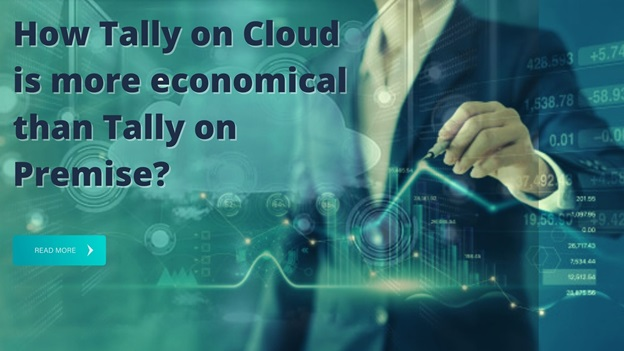 How Tally on Cloud is more economical than Tally on Premise?